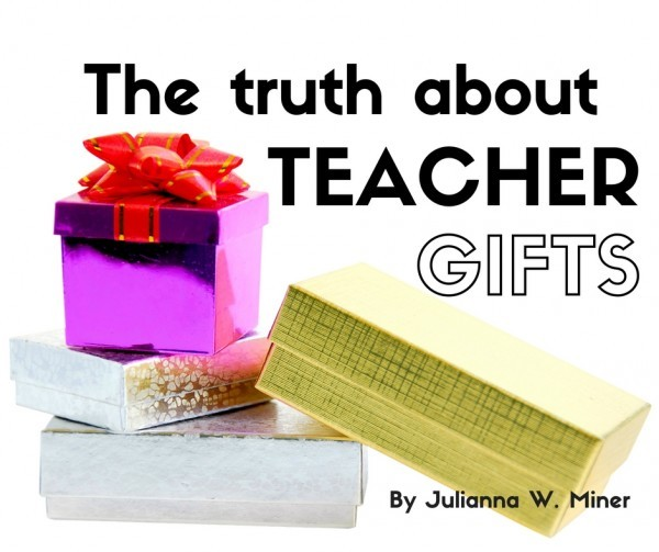 Teachers Gifts Made Easy The Truth About What They Want