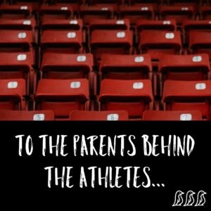 To the Parents Behind the Athletes | TODAY com