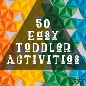 50 Easy Toddler Activities Today Com